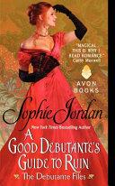 A Good Debutante s Guide to Ruin