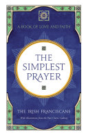 The Simplest Prayer : in their lives, but sometimes we...