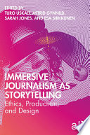 Immersive Journalism As Storytelling