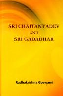 Sri Chaitanyadev and Sri Gadadhar Vaishnavite Religious Leader Scholar From Bengal India