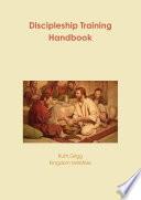 Discipleship Training Handbook