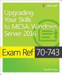 Exam Ref 70-743 Upgrading Your Skills to MCSA