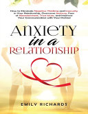 Anxiety In A Relationship