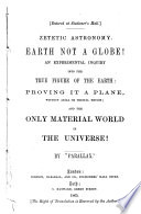Ebook Zetetic Astronomy, Earth Not a Globe! Epub Parallax Apps Read Mobile