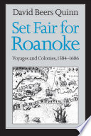 illustration Set Fair for Roanoke, Voyages and Colonies, 1584-1606