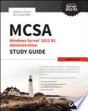 MCSA Windows Server 2012 R2 Administration Study Guide