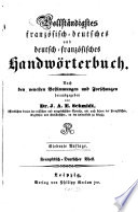 Vollständigstes französisch-deutsches u. deutsch-französisches Handwörterbuch