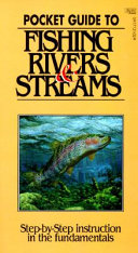 Pocket Guide to Fishing Rivers and Streams
