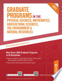 Peterson's Graduate Programs in the Physical Sciences, Mathematics, Agricultural Sciences, the Environment & Natural Resources 2012