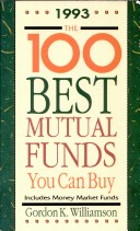The One Hundred Best Mutual Funds You Can Buy