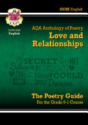 New GCSE English Literature AQA Poetry Guide: Love & Relationships Anthology - The Grade 9-1 Course