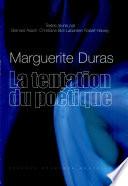 Marguerite Duras, la tentation du poétique