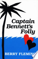 Captain Bennett s Folly
