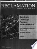 San Luis Drainage Feature Re evaluation