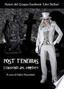 Post Tenebras   I racconti del cimitero