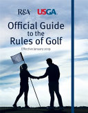 The Official Guidebook To The Rules Of Golf : rules of golf will implement the most comprehensive...