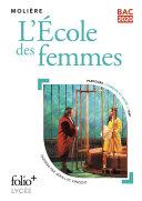 L'École des femmes (Bac 2020) - Édition enrichie avec dossier pédagogique « Comédie et satire »