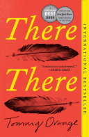 There There by Tommy Orange