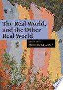 The Real World, and the Other Real World