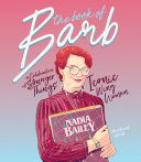 The Book Of Barb : thingswas a smash hit, no one expected...