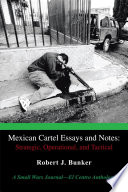 Mexican Cartel Essays and Notes  Strategic  Operational  and Tactical