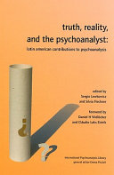 Truth  Reality  and the Psychoanalyst