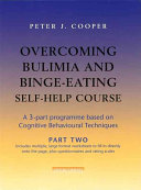 Overcoming Bulimia and Binge Eating Self Help Course