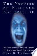 The Vampire As Numinous Experience