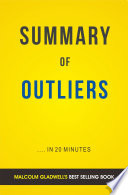 Outliers  by Malcolm Gladwell   Summary and Analysis