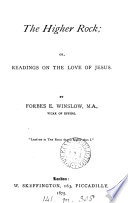 The Higher Rock Or Readings On The Love Of Jesus