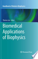 Biomedical Applications of Biophysics