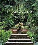 Private Gardens of Georgia Gardens Terraces And Verandas Shows
