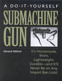 The Do it Yourself Submachine Gun