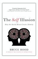 Ebook The Self Illusion Epub Bruce Hood Apps Read Mobile
