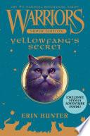 Warriors Super Edition  Yellowfang s Secret