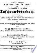 Nuovo dizionario portatile italiano tedesco  tedesco italiano  compilato su i migliori e piu recenti dizionarii delle due lingue