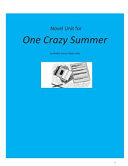 Novel Unit for One Crazy Summer