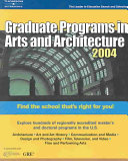 Graduate Programs in Arts and Architecture 2004