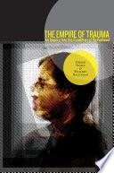 The Empire of Trauma