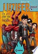 Luzifer junior 1 - Zu gut für die Hölle Book Cover