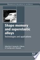 Shape Memory and Superelastic Alloys Book PDF