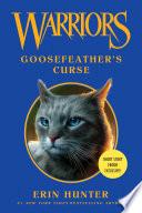 Warriors  Goosefeather s Curse