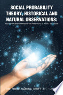 Social Probability Theory Historical And Natural Observations