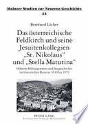 """Das österreichische Feldkirch und seine Jesuitenkollegien """"St. Nikolaus"""" und """"Stella Matutina"""""""