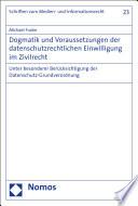 Dogmatik und Voraussetzungen der datenschutzrechtlichen Einwilligung im Zivilrecht