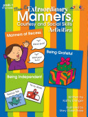 Mrs. Es Extraordinary Manners, Courtesy and Social Skills Activities Book