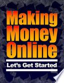 Making Money Online   Let s Get Started