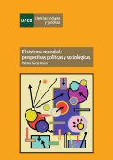 download ebook el sistema mundial: perspectivas políticas y sociológicas pdf epub