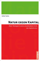 Natur gegen Kapital