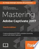 Mastering Adobe Captivate 2017